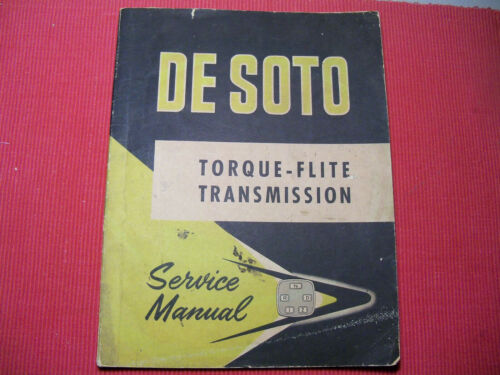 MARCH 1956 DESOTO ORIGINAL TORQUE FLITE TRANSMISSION 92 Page.SERVICE MANUAL!