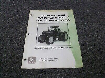 John Deere 7200 7400 7600 7700 7800 Tractor Ballasting Tire Inflation Manual