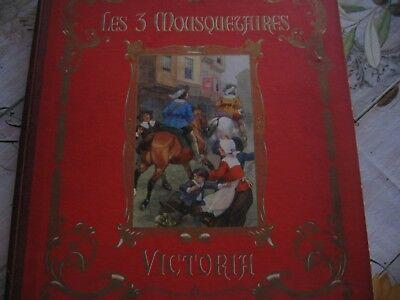 """Livre anciens """" Les 3 mousquetaires """" 1ère partie"""