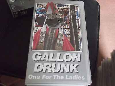 GALLON DRUNK ONE FOR THE LADIES LIVE RARE VHS VIDEO CASSETTE