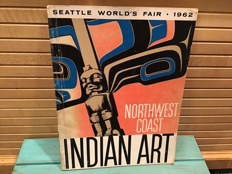 1962 Northwest Coast Indian Art Catalog Book from the Seattle World