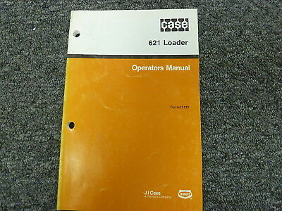 J I Case 621 Wheel Loader Owner Operator Maintenance Manual Book Bur 9-13132