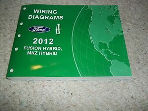 2012 Fusion Hybrid MKZ Hybrid Ford Wiring Diagram Repair ...