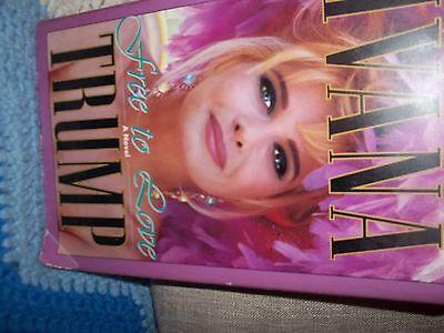 Ivana Trump  Free To Love  A Novel  1993