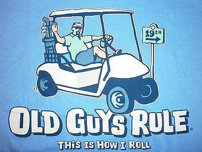 "OLD GUYS RULE "" THIS IS HOW I ROLL "" GOLF CART PUTTER IRON WOOD BALL BAG S/S M"