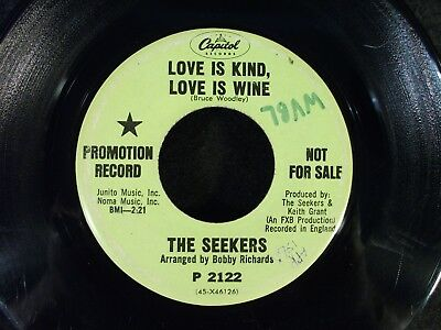Love Is Kind, Love Is Wine/All I Can Remember by Seekers (Capitol P 2122) Promo (Love Is Kind Love Is)