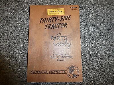 Caterpillar Cat Thirty Five 35 Tractor Parts Catalog Manual Sn 5c1-5c1728