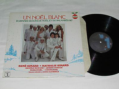 UN NOEL BLANC 15 Grands Succes du Palmares 80 LP Christmas Rene Nathalie Simard+