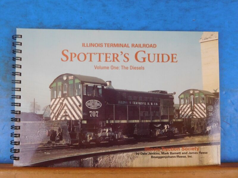 Illinois Terminal Railroad Spotter's Guide Vol 1: The Diesels with CD