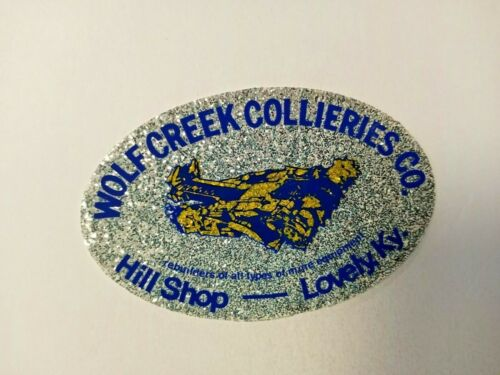 NICE OLD GLITTER WOLF CREEK COAL COMPANY COAL MINING STICKER LOVELY KY