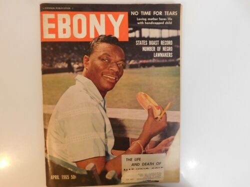 APRIL 1965 EBONY MAGAZINE THE LIFE AND DEATH OF NAT KING COLE
