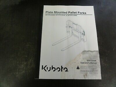 Kubota Ap-pfl4548 Ap-pfl5548 Ap-pfl5560 Pallet Forks Operators Manual