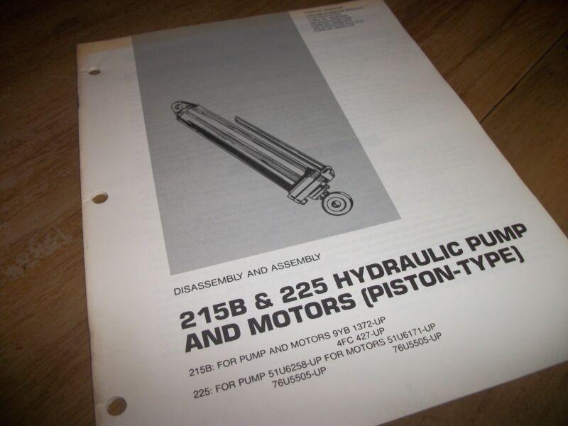 """CATERPILLAR 215B&225 HYDRAULIC PUMP&MOTORS """"MANUAL"""" ASSEMBLE&DISASSEMBLE!"""