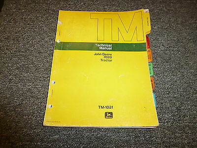 John Deere 7020 Tractor Technical Service Shop Repair Manual Tm1031