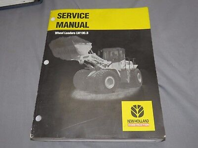 New Holland Lw190.b Lw190 B Wheel Loader Shop Service Technical Repair Manual