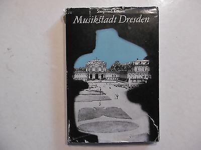 Musikstadt Dresden,, Siegfried Köhler, VEB Deutscher Verlag für Musik 1979