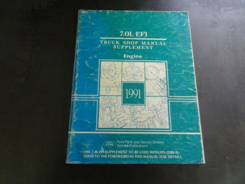 Ford 1991 7.0L EFI Truck Shop Manual Supplement Engine