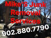 Junk Removal?Clean Ups? Demo? Mike's 902.880.7790