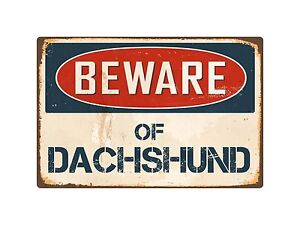 Beware Of Dachshund 8
