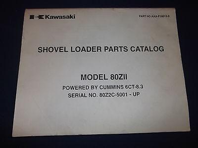 Kawasaki 80zii Wheel Loader Parts Catalog Book Manual W Cummins 6ct-8.3 Engine