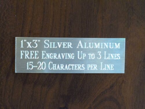 """1""""x3"""" SILVER NAME PLATE ART-TROPHIES-GIFT-TAXIDERMY-FLAG CASE FREE ENGRAVED"""