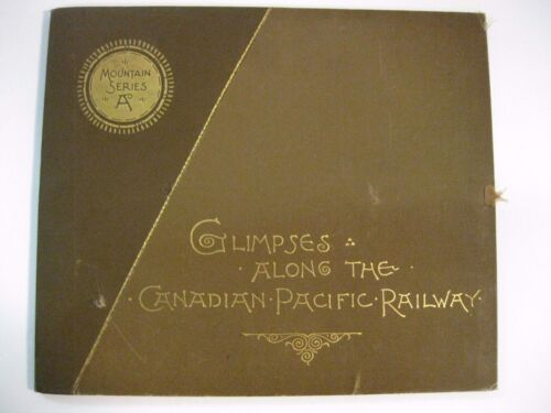 Glimpses Along the Canadian Pacific Railway~Mountain Series A~15 Plates