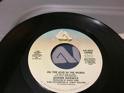 DIONNE WARWICK ALL THE LOVE IN THE WORLD ~ YOU ARE MY LOVE PS V 45 7 (Dionne Warwick All The Love In The World)