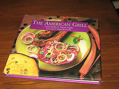 American Grill by Thomas Ingalls and David Barich Outdoor BBQ Cook Book Grilling