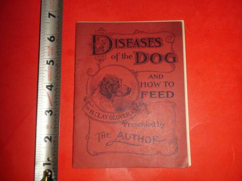 BB247 Antique 1897 Booklet Dog Diseases Feed Glover