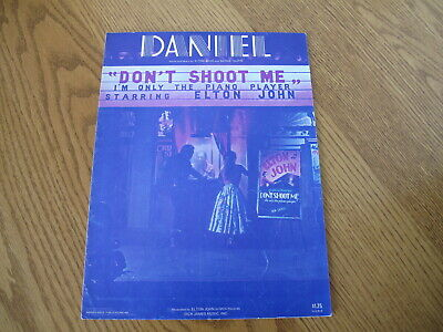 Daniel Elton John Sheet Music (VINTAGE SHEET MUSIC ELTON JOHN ~ DANIEL DON'T SHOOT ME...PIANO PLAYER)