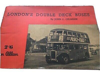 London's Double Deck Buses by John C. Gillham - Ian Allan Softback
