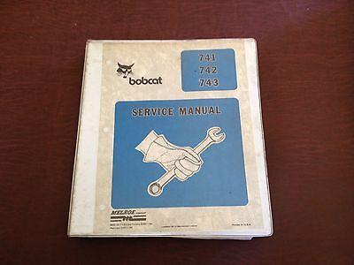 Bobcat 741 742 743 Skidsteer Melroe Service Technical Manual Repair