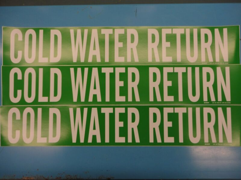 "3 Count, ""COLD WATER RETURN"", 4"" x 24"" Brady Decal, Vinyl Pipe Marker 7056-1HV"