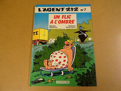 BD / L'AGENT 212 T 7 - UN FLIC A L'OMBRE