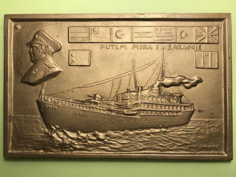 "JOSIP BROZ TITO PRESIDENT OF YUGOSLAVIA ""PEACE SHIP GALEB"" RELIEF PLAQUE"