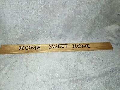 Home sweet home Wooden Oak Pyrography Sign