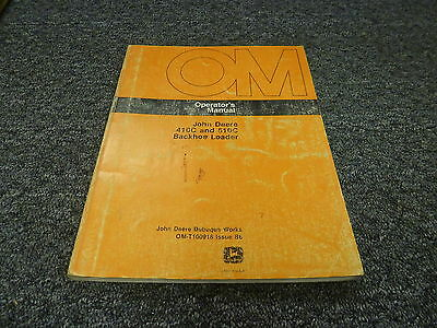 John Deere 410c 510c Backhoe Loader Excavator Owner Operator Manual Omt100918