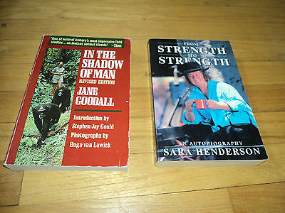 2 Books In The Shadow Of Man Jane Goodall   From Strength To Sara Henderson