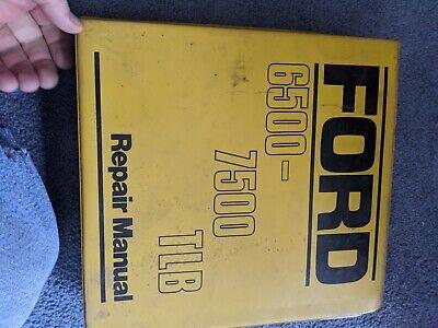 Ford 6500 7500 Tractor Loader Backhoe Service Shop Repair Manual Original
