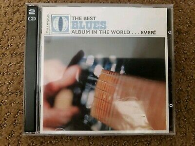 The Best Blues Album In The World...Ever! (CD, 2 Discs, Feb-2000,