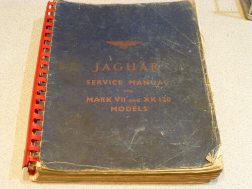 Original Jaguar Mark VII and XK120 models Service Manual Repair Manual