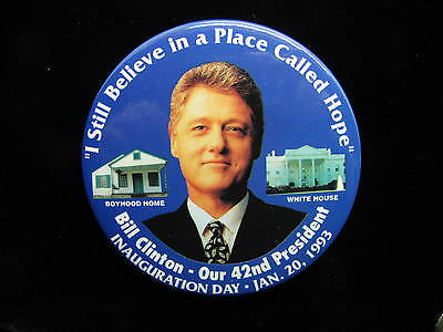 """1993 Clinton Presidential Inauguration 3 1/2"""" Pinback Button Place Called Hope"""