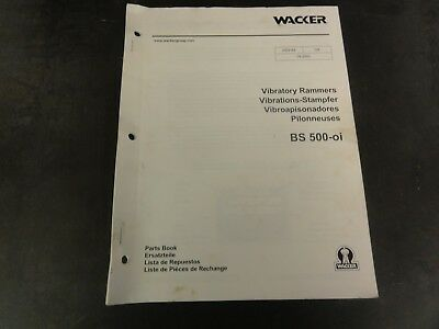Wacker Bs500-oi Vibratory Rammers Parts Book Manual