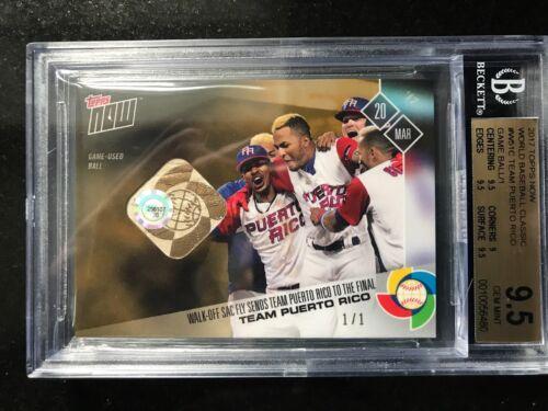 2017 Topps Now World Baseball Classic Team Puerto Rico Game Ball 1/1 Bgs 9.5