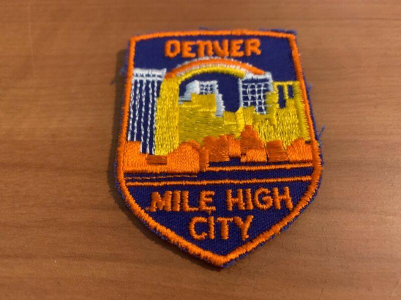 Vintage Denver, Mile High City, Souvenir Patch/Badge