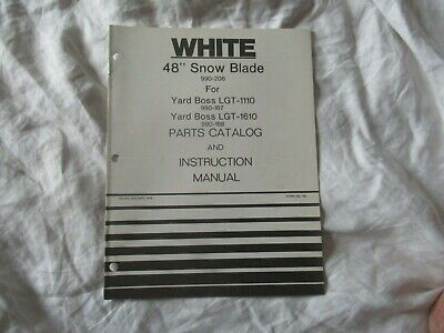 White 48 Snow Blade Operators Instruction Manual And Parts Catalog