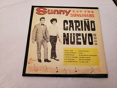 SUNNY AND THE SUNLINERS - CARINO NUEVO - (The Sunnies)