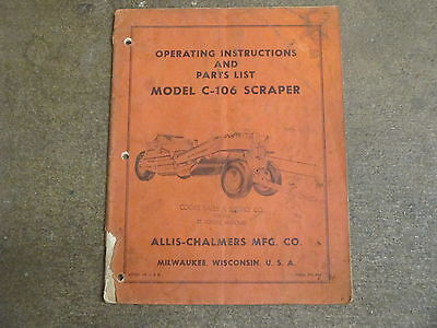 Allis Chalmers C-106 C 106 Scraper Pan Owners Parts Manual