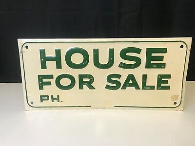"""Vintage Embossed Metal """"HOUSE FOR SALE"""" One Sided GREEN Back Sign"""