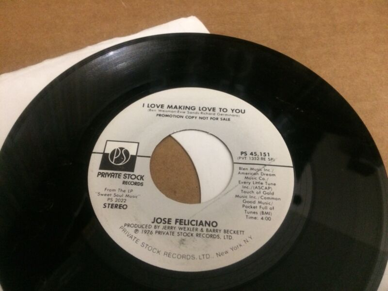 JOSE FELICIANO  I LOVE MAKING LOVE TO YOU PROMO  V 45 7 3